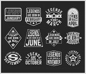 T-shirt print design. Legends are born in various months - vintage t shirt stamp or patch set. Design for badge, applique, label, t-shirts, jeans and casual wear. Vector illustration. poster