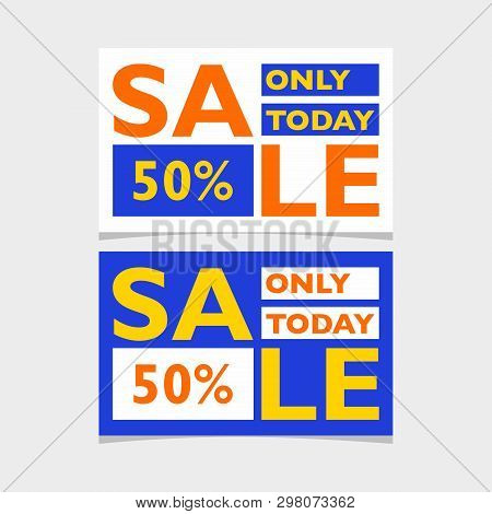 Banner Sale At A Discount Of 50 Percent. Bright Colors, Small Shape. Vector Eps 8