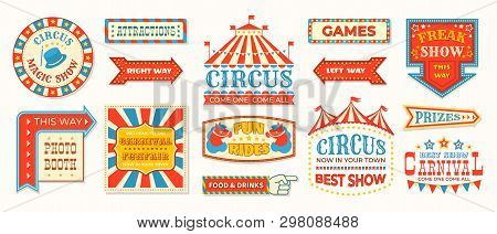 Circus Labels. Carnival Retro Banner Signs, Vintage Magic Frames And Arrows Elements, Welcome The Sh