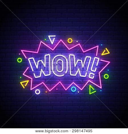 Wow Neon Sign, Bright Signboard, Light Banner. Wow Neon, Emblem. Vector Illustration.