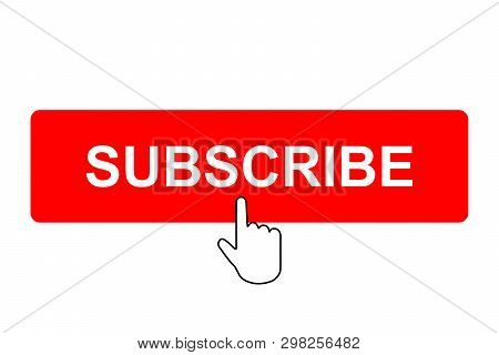 Subscribe Button With Pointer. Vector Illustration . Template For Your Design