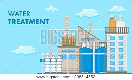 Water Treatment System Vector Banner With Text. Water Purification Technology. Reservoir, Tank With