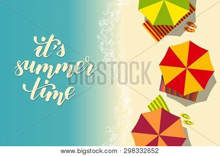 Beach Summer Template For Flyer Or Poster With Lettering Brush Calligraphy It Is Summer Time. Vector