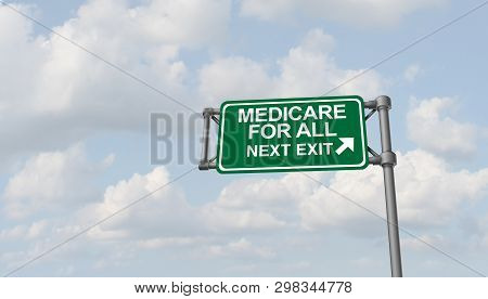 Medicare For All National Health Insurance Concept As A Political Social Policy As A 3d Illustration