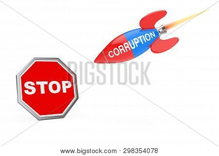 Stop Corruption Concept. Stop Sign Shield With Corruption Sign Rocket On A White Background. 3d Rend