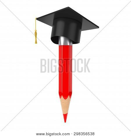 Red Pencil With Academic Or Graduation Hat On A White Background 3d Rendering