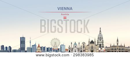 Vector Illustration Of Vienna City Skyline On Colorful Gradient Beautiful Daytime Background