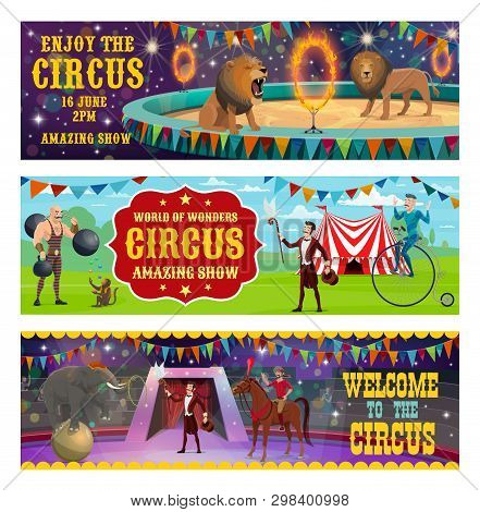 Big Top Circus Entertainment Show Retro Vintage Banners. Vector Circus Tamer With Lion And Elephant