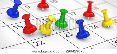 Business Time Management, Deadlines And Events Planning Concept With Many Colorful Push Pins On A Ca