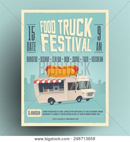 Food Truck Festival Poster, Flyer, Street Food Template Design. Vintage Creative Market Party Invita