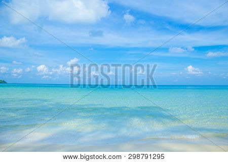 The Beauty Of The Summer Beach And The Clear Sea On The Bright Sky.at Klong Chao Beach Koh Kood, Tha