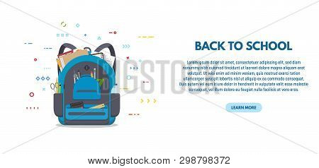 Back To Scool Banner. Blue Colored School Backpack With School Accessoires. Backpack With Pockets An