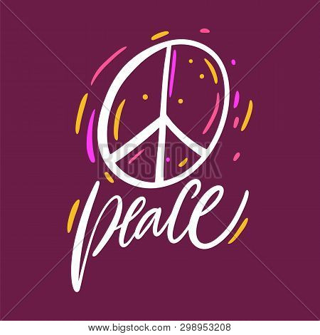 Pacifist Sign, Peace Hippie Symbol. Hand Drawn Vector Lettering. Isolated On Purple Background.