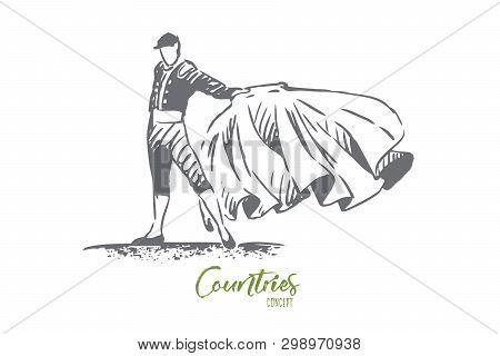 Spain, Bullfight, Matador, Travel, Country Concept. Hand Drawn Bullfighter In Special Costume. Tradi