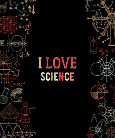 I Love Science. Vintage Scientific Equipment, Formulas And Elements On Black Background. Isolated El