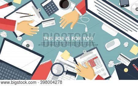 This Job Is For You Concept. Hiring And Finding New Person For The Job Concept. Desk With Office Equ