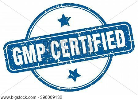 Gmp Certified Grunge Stamp. Gmp Certified Round Vintage Stamp