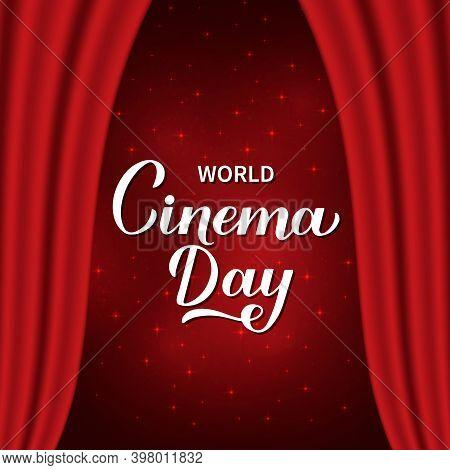 World Cinema Day Calligraphy Hand Lettering. Scene With Red Velvet Curtain. Vector Template For Logo