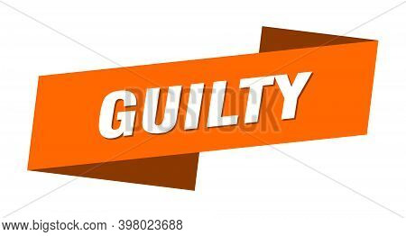 Guilty Banner Template. Guilty Ribbon Label Sign