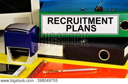 Recruitment Plan. The Text Label In The Folder Office Of The Registrar. Recruitment To The Team. Emp