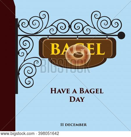 Street Sign Bagel To Date Have A Bagel Day