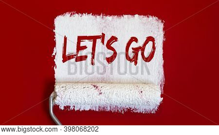 Let's Go .one Open Can Of Paint With White Brush On Red Background.