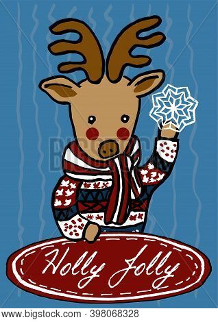 Christmas Deer In A Festive Sweater Holding A Snowflake And A Signboard With The Holly Jolly Inscrip