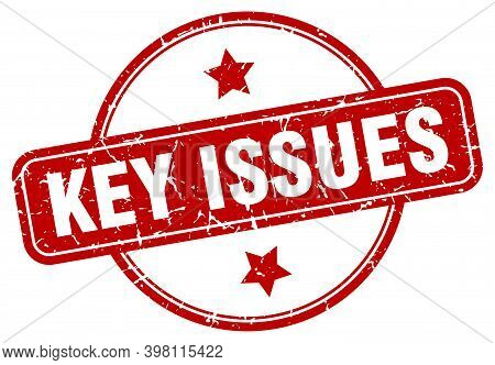 Key Issues Stamp. Key Issues Round Vintage Grunge Sign. Key Issues