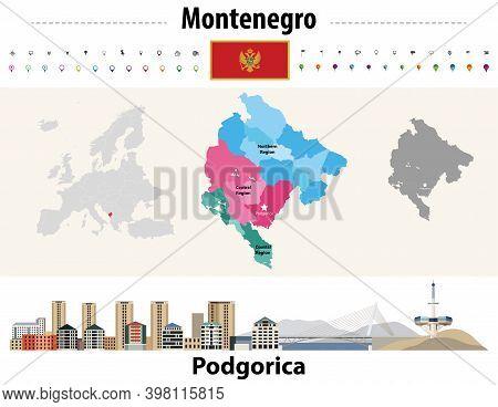 Montenegro Administrative Divisions Map. Flag Of Montenegro. Podgorica Cityscape. Vector Illustratio