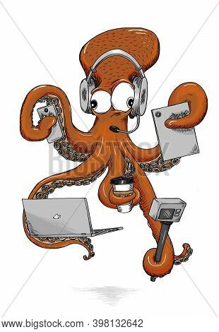 A Distracted Octopus Holds A Mobile Phone, A Laptop Computer, A Tablet, And A Coffee While Filming H