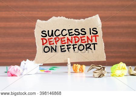 Top-150. Sophocles Athenian Playwright, Tragedian Quote. Success Is Dependent On Effort.