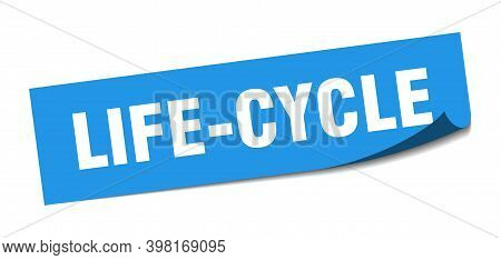 Life-cycle Sticker. Life-cycle Square Sign. Life-cycle. Peeler