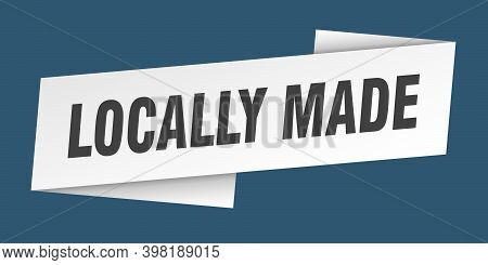 Locally Made Banner Template. Locally Made Ribbon Label Sign