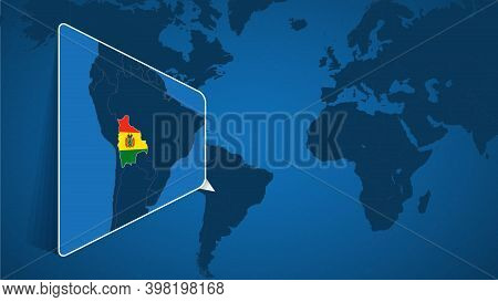 Location Of Bolivia On The World Map With Enlarged Map Of Bolivia With Flag. Geographical Vector Tem
