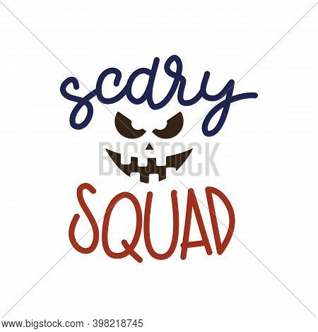 Scary Squad Halloween Party Poster With Handwritten Ink Lettering And Pumpkin Silhouette. Modern Cal