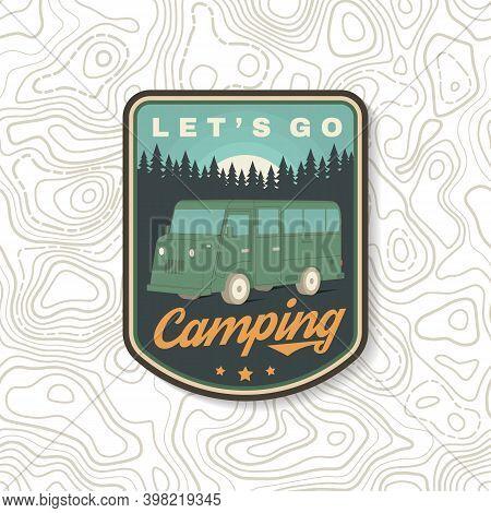 Lets Go Camping. Summer Camp. Vector Illustration. Concept For Shirt Or Logo, Print, Stamp Or Tee. V