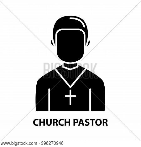 Church Pastor Icon, Black Vector Sign With Editable Strokes, Concept Illustration