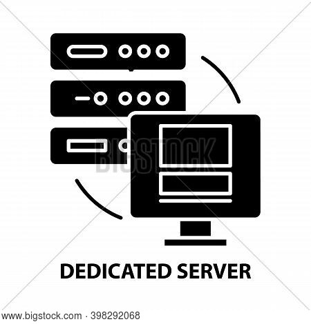 Dedicated Server Icon, Black Vector Sign With Editable Strokes, Concept Illustration