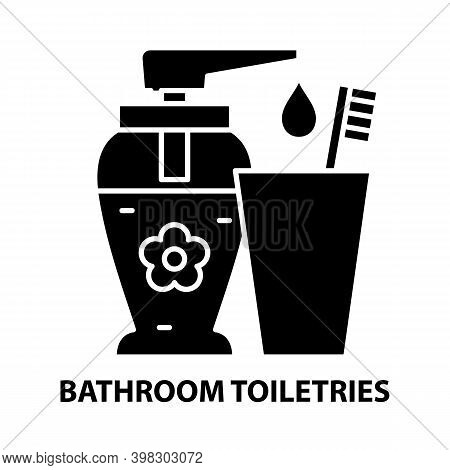 Bathroom Toiletries Icon, Black Vector Sign With Editable Strokes, Concept Illustration