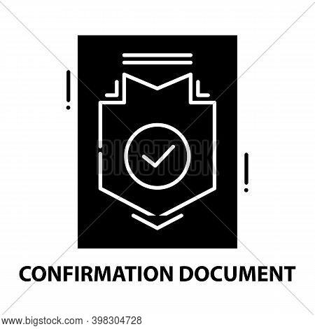 Confirmation Document Icon, Black Vector Sign With Editable Strokes, Concept Illustration