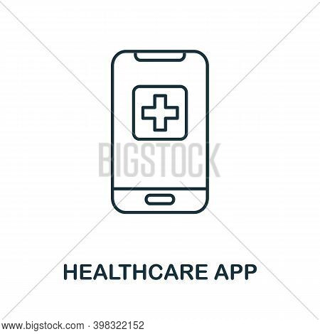 Healthcare App Icon. Line Style Element From Digital Healthcare Collection. Thin Healthcare App Icon