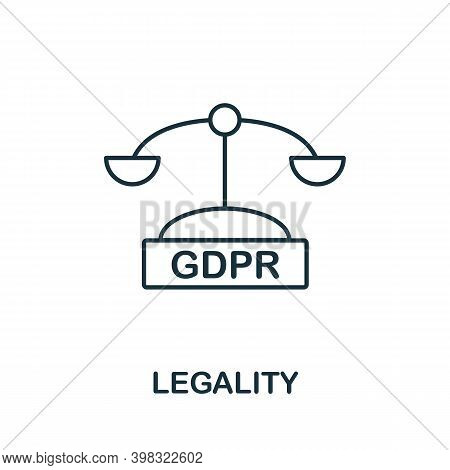 Legality Icon. Line Style Element From Gdpr Collection. Thin Legality Icon For Templates, Infographi