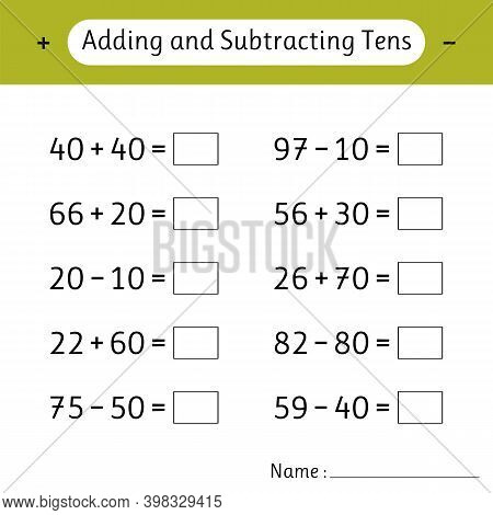 Adding And Subtracting Tens. Math Worksheets For Kids. School Education. Development Of Logical Thin
