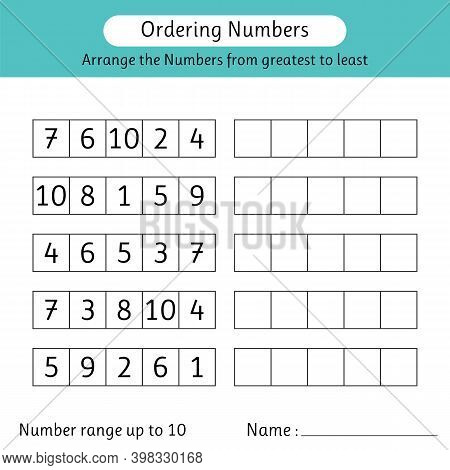 Ordering Numbers Worksheet. Arrange The Numbers From Greatest To Least. Math. Number Range Up To 10