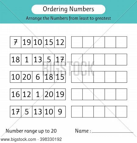 Ordering Numbers Worksheet. Arrange The Numbers From Least To Greatest. Math. Number Range Up To 20