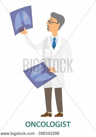 Doctor Examining A Lung Radiography Vector Illustration. Oncologist Holding X-ray Picture Of Patient