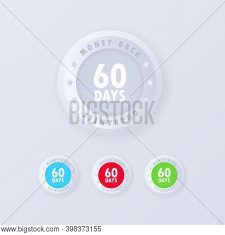 60 Days Money Back Guarantee Button In 3d Style. Guarantee Badge. Money Back Icon Set. Vector Illust