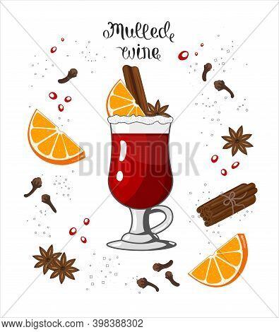 Red Mulled Wine With Spices And Fruits In Glass Vector Illustration In Flat Style. Traditional Chris
