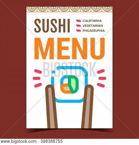 Sushi Menu Creative Promotional Poster Vector. California, Philadelphia And Vegetarian Asian Menu Ad