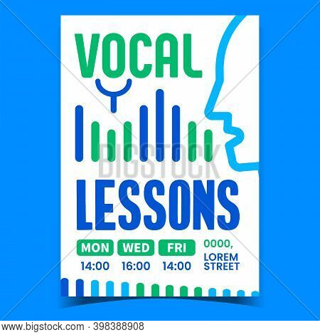 Vocal Lessons Creative Promotion Banner Vector. Vocal Exercise, Singer Perfomaning Song Advertising